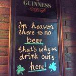 Onze lijfspreuk komen we tegen in Barney Vallely's Irish Pub. Cheers!